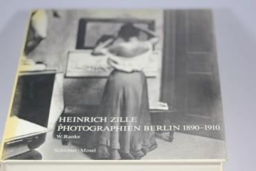 Photographien Berlin 1890-1910 - Heinrich Zille - Katalog Kunst 1975